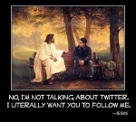 Follow Jesus for real (not Twitter) (150x135)